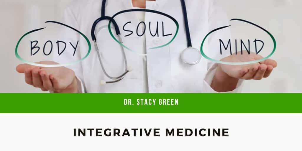 Dr. Stacy Green -Integrative Medicine